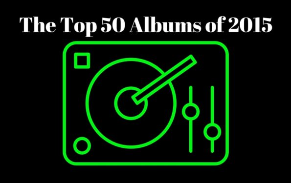 The Top 50 Albums of 2015 (1)