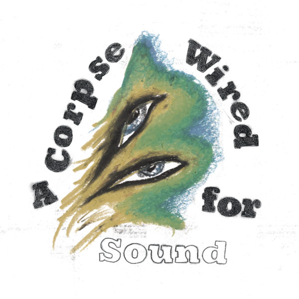 merchandise_a_corpse_wired_for_sound