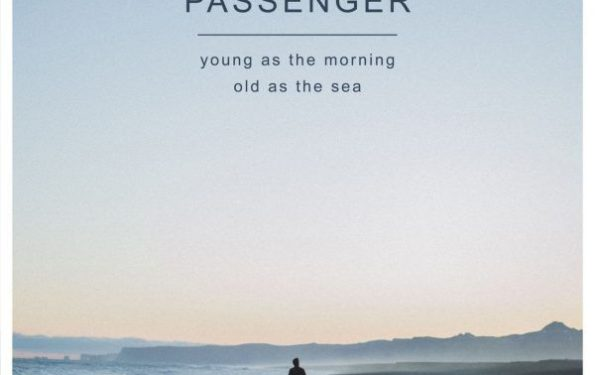 passenger_young_as_the_morning_old_as_the_sea