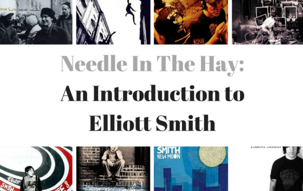 needle-in-the-hay-an-introduction-toelliott-smith