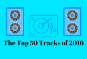 The Top 50 Tracks of 2016