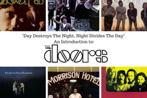 """Day Destroys The Night, Night Divides The Day"": An Introduction to The Doors"
