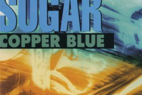 CULT '90s: Sugar – 'Copper Blue'