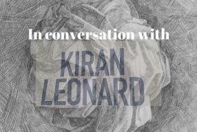 IN CONVERSATION WITH: Kiran Leonard