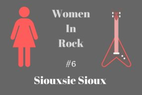 WOMEN IN ROCK no.6: Siouxsie Sioux