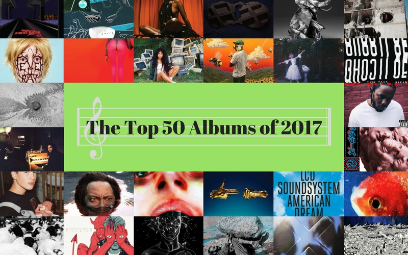 The top 50 albums of 2017 the student playlist for Top 50 house songs of all time