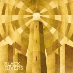 Front cover of 'Black Rivers'
