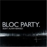 Front cover of 'Silent Alarm Remixed'