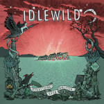 idlewild_everything_ever_written
