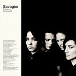 savages_silence_yourself