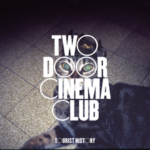 two_door_cinema_club_tourist_history