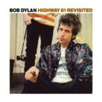 Front cover of 'Highway 61 Revisited'