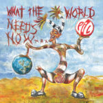 Front cover of 'What The World Needs Now'