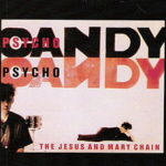 Front cover of 'Psychocandy'