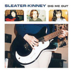 sleater_kinney_dig_me_out