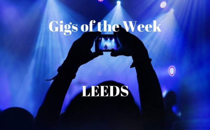 Gigs of the Week Leeds