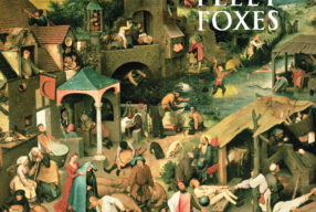 CLASSIC '00s: Fleet Foxes – 'Fleet Foxes'
