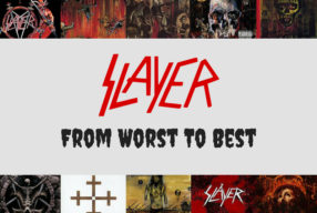 From Worst To Best: Slayer