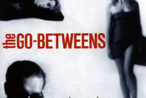 CULT '80s: The Go-Betweens – '16 Lovers Lane'