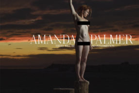 REVIEW: Amanda Palmer – 'There Will Be Intermission' (Cooking Vinyl)