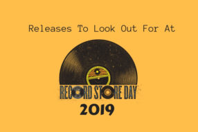 Releases To Look Out For At Record Store Day 2019