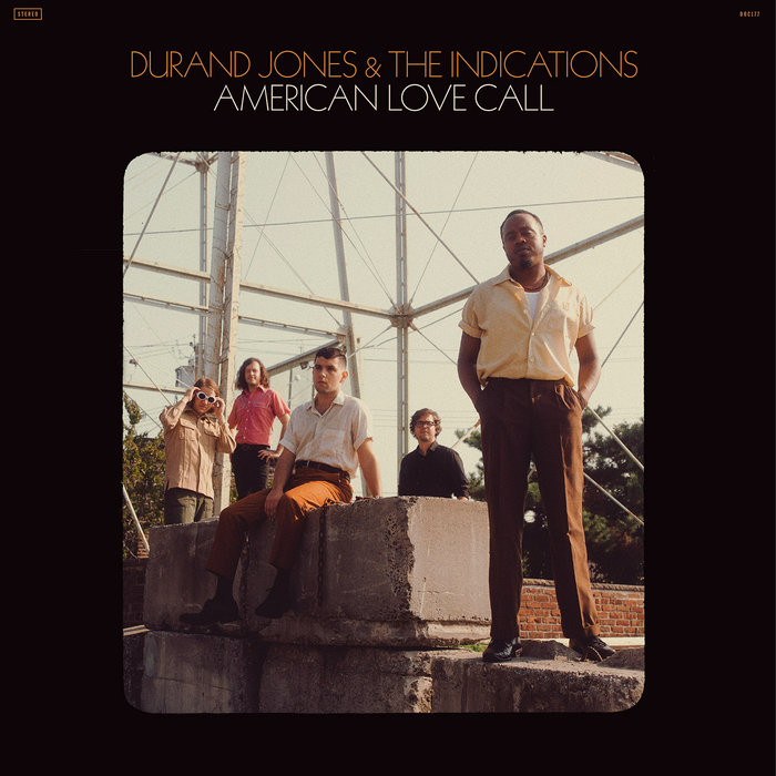 Durand Jones & The Indications American Love Call