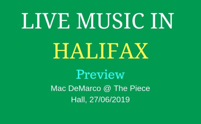 Mac DeMarco Halifax Piece Hall