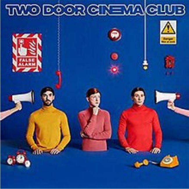 Two Door Cinema Club False Alarm