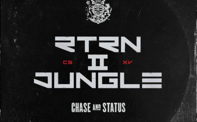 Chase & Status RTRN II JUNGLE