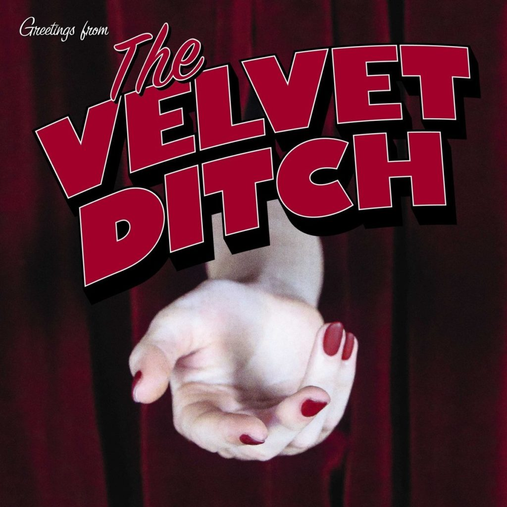 Slaves The Velvet Ditch