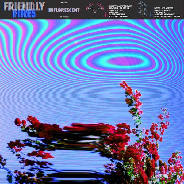 Friendly Fires Inflorescent