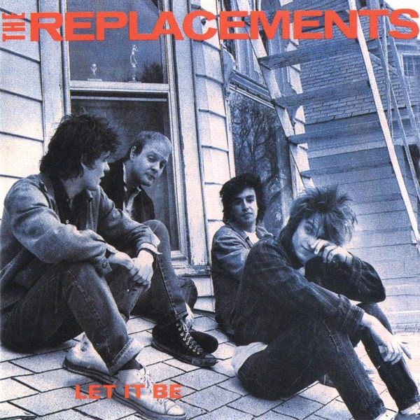 The Replacements Let It Be