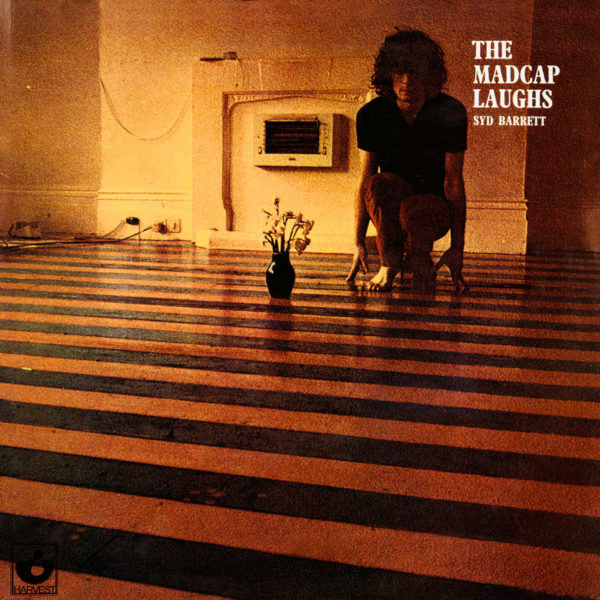 Syd Barrett The Madcap Laughs