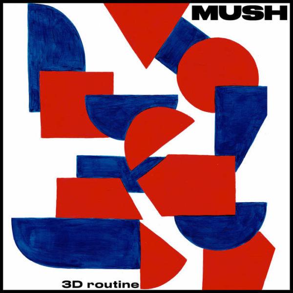 Mush 3D Routine