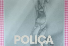 REVIEW: Poliҫa – 'When We Stay Alive' (Memphis Industries)