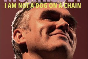 REVIEW: Morrissey – 'I Am Not A Dog On A Chain' (BMG)