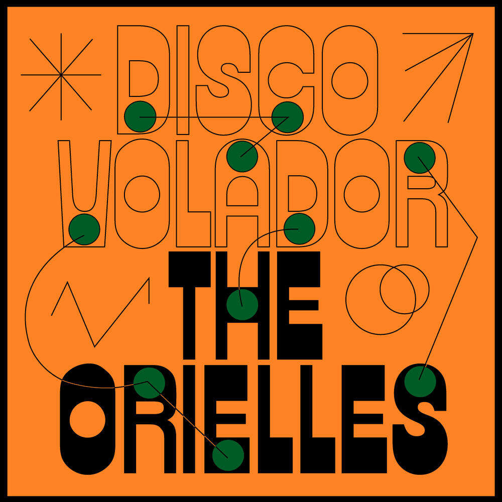 The Orielles Disco Volador