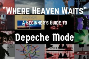 """Where Heaven Waits"" – A Beginner's Guide to Depeche Mode"