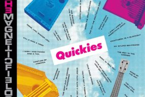 REVIEW: The Magnetic Fields – 'Quickies' (Nonesuch)