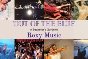 """Out Of The Blue"" – A Beginner's Guide to Roxy Music"
