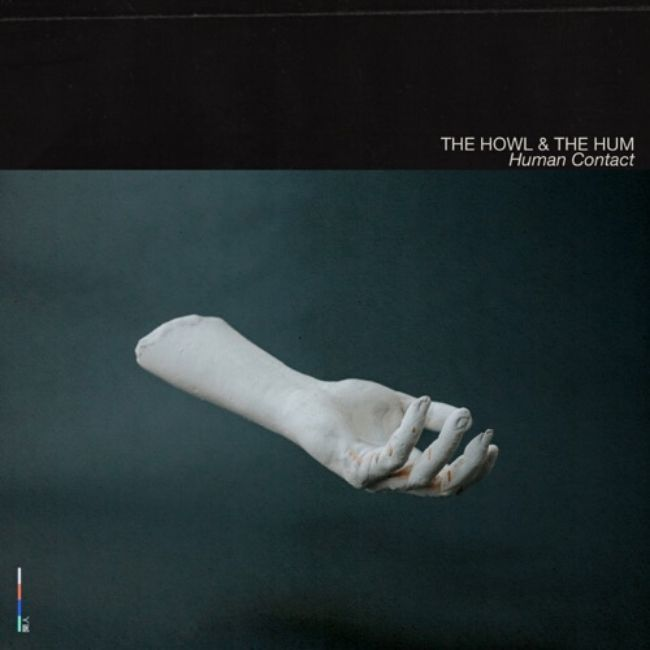 The Howl & The Hum Human Contact