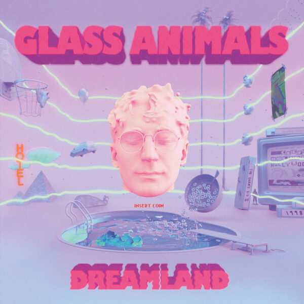 Glass Animals Dreamland