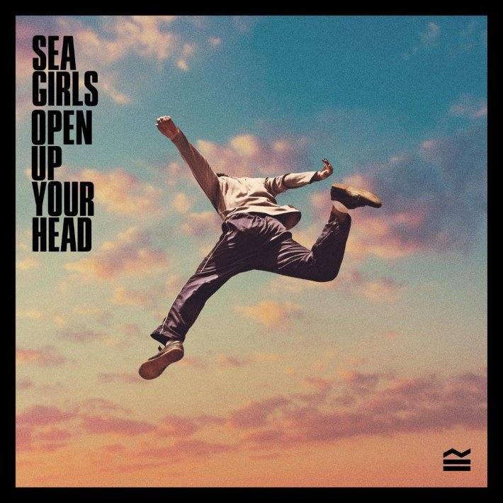 Sea Girls Open Up Your Head