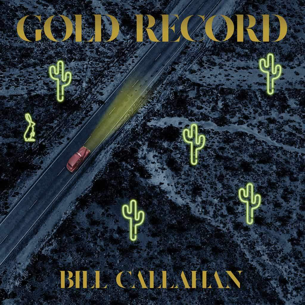 Bill Callahan Gold Record