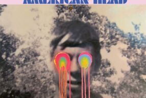 REVIEW: The Flaming Lips – 'American Head' (Bella Union / Warner Bros.)