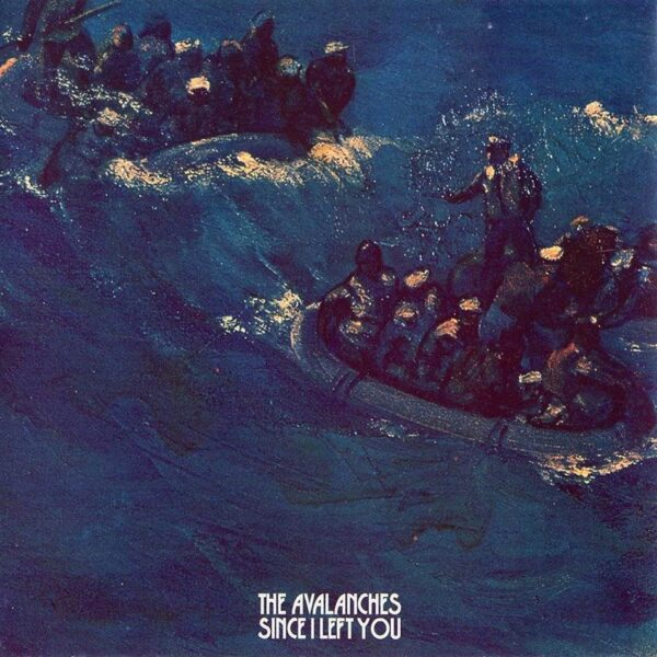The Avalanches Since I Left You