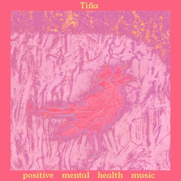 Tiña Positive Mental Health Music