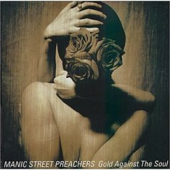 Manic Street Preachers Gold Against The Soul