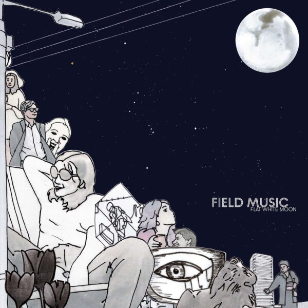 Field Music Flat White Moon