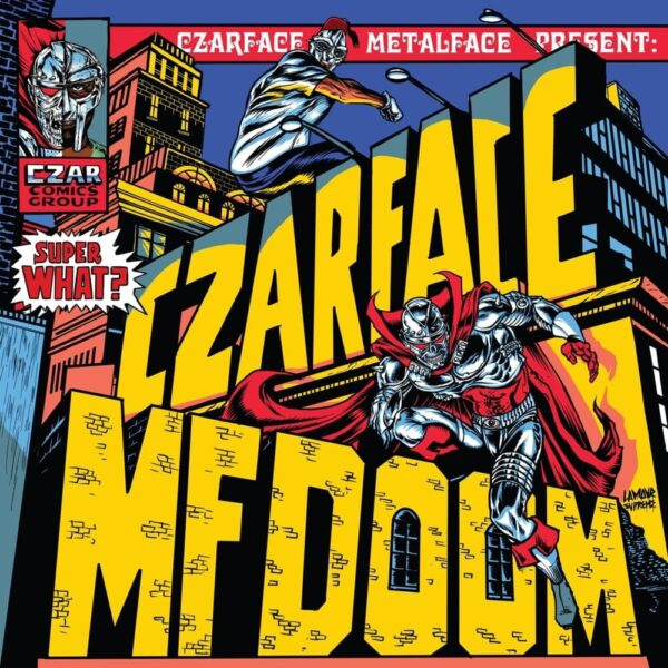 Czarface MF DOOM Super What?